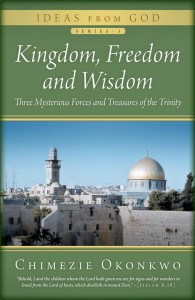 Kingdom, Freedom and Wisdom